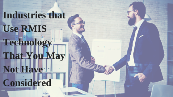 Industries that Use RMIS Technology That You May Not Have Considered