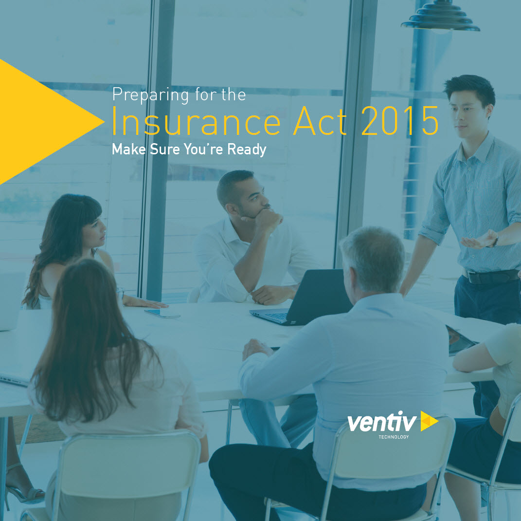 New Guide: Preparing for the Insurance Act 2015- Make sure you're ready