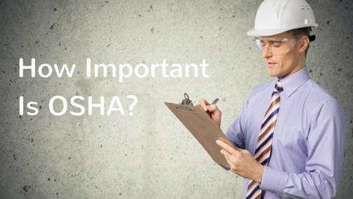 Understanding the Importance of OSHA  Safety Standards