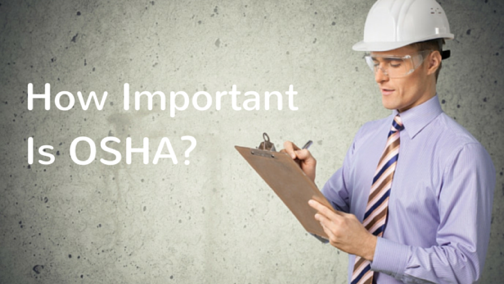 Understanding the Importance of OSHA  Safety Standards